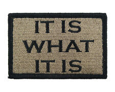 It Is What It Is Coyote & Black Hook & Loop Tactical Funny Morale Tags Patch