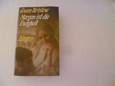 Buch: Morgen ist die Ewigkeit,v. Gwen Bristow