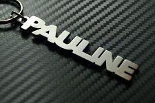 PAULINE Personalised Name Keyring Keychain Key Fob Bespoke Stainless Steel Gift