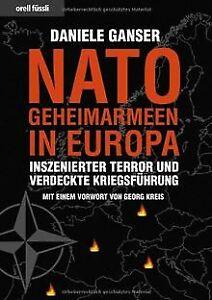 Nato-Geheimarmeen in Europa: Inszenierter Terror und ver... | Buch | Zustand gut
