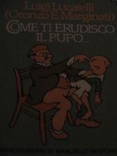 LUIGI LUCATELLI - COME TI ERUDISCO IL PUPO...1977 PRIMA EDIZIONE