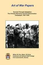 Survival Through Adaptation: the Chinese Red Army and the Extermination...
