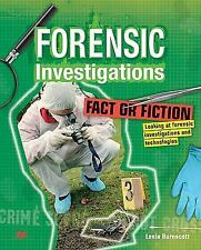 Fact or Fiction: Looking at Forensic Investigations and Technologies by Leela B