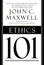 "ETHICS 101 - JOHN C. MAXWELL (HARDCOVER) ""BRAND NEW, DUST JACKET, TIGHT BINDING"""