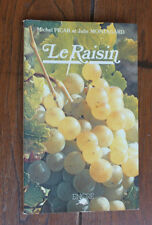 """1980 Le raisin Picar Montagard """"Le verger"""" Gastronomie culture histoire vin"""