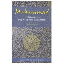 Muhammad: The Story of a Prophet and Reformer by Conover, Sarah