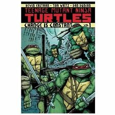 Teenage Mutant Ninja Turtles Volume 1: Change Is Constant: By Kevin B. Eastma...
