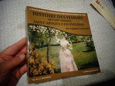 Histoire des Femmes qui ont marqué Saint Arnoult en Yvelines MJ J.C Houssinot