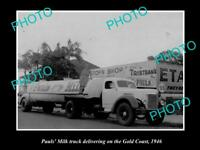OLD LARGE HISTORIC PHOTO OF PAULS MILK DELIVERY TRUCK THE GOLD COAST c1946 QLD