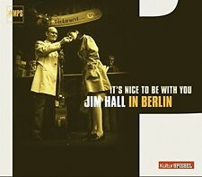 Jim Hall-IT 's nice to be with you-a Berlino CD NUOVO