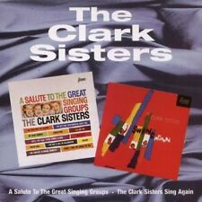THE CLARK SISTERS - A SALUTE/SING AGAIN  CD NEUF
