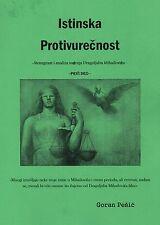Knjiga ISTINSKA PROTIVURECNOST  - Goran Pesic - Draza Mihailovic Josip Broz Tito