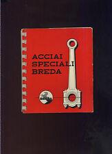 CATALOGO ACCIAI SPECIALI BREDA 1956