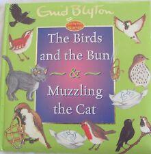 ENID BLYTON: The Birds & the Bun: Muzzling the Cat