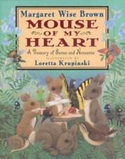 Mouse of My Heart: Picture Book, Brown, Margaret Wise, Very Good Book