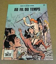 SIRIUS - TIMOUR - TOME 27 - AU FIL DU TEMPS - EO 1989 ( TBE )