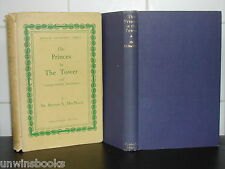 PRINCES in TOWER Crimes King Philip Spain ROYAL MYSTERIES Sir Arthur S MacNalty