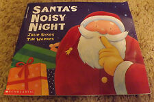 Santa's Noisy Night by Julie Sykes (1998) pictures by Tim Warnes