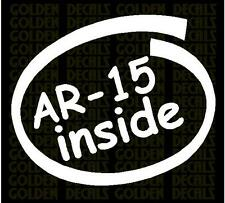 AR-15 inside vinyl decal sticker funny hunting  jeep truck car wall PC laptop
