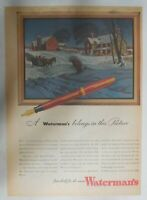 Waterman's Pen Ad: A Waterman's Belongs In This Picture 1944 Size 11 x 15 inches
