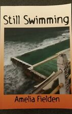 Still Swimming by Amelia Fielden. Japanese Tanka poetry poems 2005