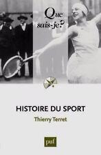 Histoire du sport***NEUF 2016***Du XVIIIe siècle à nos jours***Thierry Terret