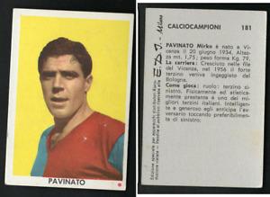 Figurina Cartonata ed.EDI CalcioCampioni 1961-62 Pavinato (Bologna) Nuova! ▓