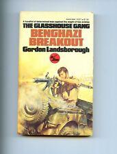 BENGHAZI BREAKOUT - Glasshouse gang WW2 N.Africa , Landsborough  US  SB  VG
