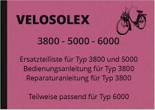 Velosolex 3800 5000 6000 Bedienungsanleitung Ersatzteilliste Reparaturanleitung