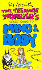 The Teenage Worrier's Pocket Guide to Mind and Body (Teenage worrier's pocket gu