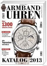 Fachbuch Armbanduhren Katalog 2013, 1.300 Uhren, 150 Marken, NEU, REDUZIERT