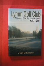 LYMM GOLF CLUB History First Hundred Years 1907 - 2007 Photographs Records Rare