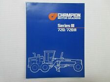 Champion 720/720A Series III Motor Graders Color Literature