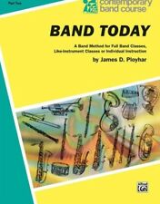 """CONTEMPORARY BAND COURSE-BAND TODAY """"BARITONE SAXOPHONE"""" MUSIC BOOK 2-SAX-NEW!!"""
