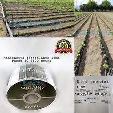 Manichetta gocciolante irrigazione D.16 passo 10 2300 metri T TAPE AMERICANO