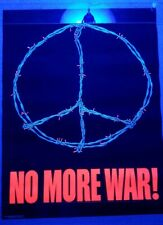 """Extremely Rare 1971 Peace """"No More War"""" Blacklight Poster Vietnam Barbwire"""