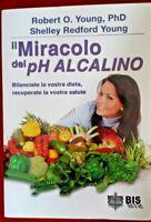 1 LIBRO IL MIRACOLO DEL PH ALCALINO,BILANCIA DIETA RECUPERA SALUTE mangiare sano