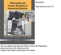 Deformation and Fracture Mechanics of Engineering Materials by Richard P. Vinci,