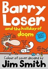 Barry Loser and the holiday of doom (The Barry Loser Series), Smith, Jim, Very G