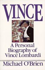 Vince: A Personal Biography of Vince Lombardi by Michael Obrien