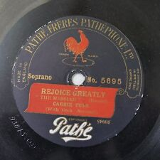 """12"""" 78rpm PATHE 5695 CARRIE TUBB rejoice greatly / speak from your heaven"""