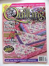 Quick & Easy Quilting Magazine April 2002 Vol 24 No. 2 Timesaving Projects