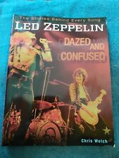 Led Zeppelin Dazed And Confused Chris Welch Book stories behind Used See Pics.