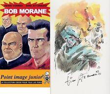 EO HENRI VERNES & DINO ATTANASIO BOB MORANE N° 3 + AQUARELLE ORIGINALE SIGNÉE