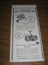 1958 Print Ad Airex Eldorado & Larchmont Fishing Reels Division of Lionel NY