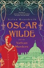 Oscar Wilde and the Vatican Murders by Gyles Brandreth (Paperback, 2012)