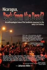 Nicaragua, Back from the Dead? an Anthropological View of the Sandinista Movemen