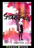 SPIDER-GWEN VOLUME 1 GREATER POWER GRAPHIC NOVEL Paperback Collects (2015b) #1-6