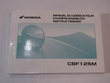 HONDA CBF125 2008 OWNER MANUAL FAHRERHANDBUCH MANUEL CONDUCTEUR INSTRUKTIEBOEK