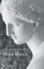 Musa Blanca by Pedro Villanueva (2014, Paperback)